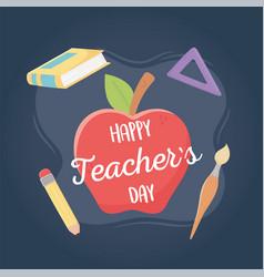 happy teachers day school apple ruler pencil book vector image