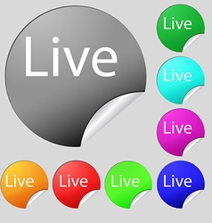 Live sign icon set of eight multi colored round vector