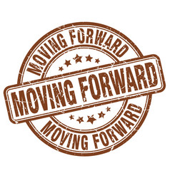 Moving forward brown grunge stamp vector