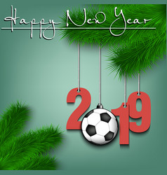 soccer ball and 2019 on a christmas tree branch vector image