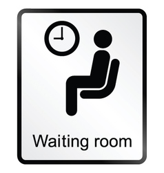 Waiting Room Information Sign vector image