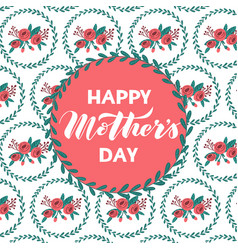 happy mothers day patterned greeting card vector image