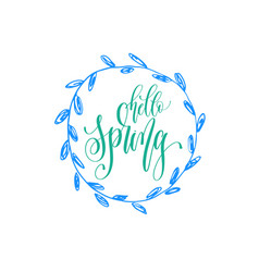 hello spring hand lettering inscription on a vector image