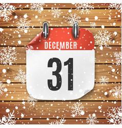 December 31 calendar icon on wooden background vector