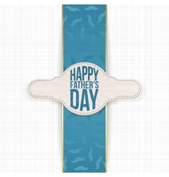 Fathers Day festive Label with Text and Ribbon vector