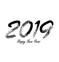 2019 sign grunge calligraphy vintage vector image