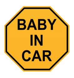 Baby in car sign on white background flat style vector