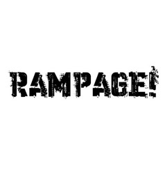 Rampage typographic stamp vector