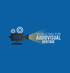 World day for audiovisual heritage banner design vector
