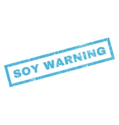 Soy Warning Rubber Stamp vector