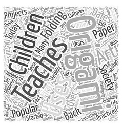 Who Uses Origami in Society Today Word Cloud vector image