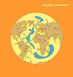 Drought on planet Earth Natural disaster-dried vector image