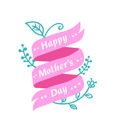 happy mothers day pink ribbon flower background v vector image