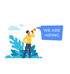 We are hiring man shouts into loudspeaker about vector