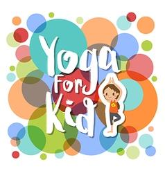 yoga for kids cartoon vector image
