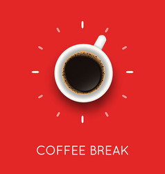 with coffee cup top view and coffee break phrase vector image
