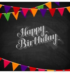 Chalk happy birthday emblem and flags vector