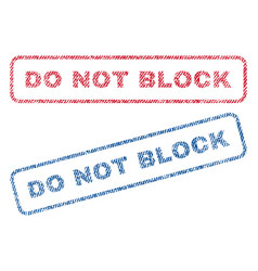 Do not block textile stamps vector
