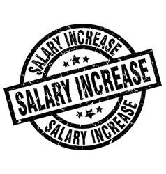 salary increase round grunge black stamp vector image