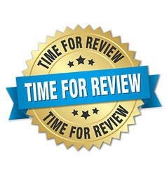 time for review 3d gold badge with blue ribbon vector image