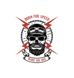 born for speed ride or die human skull with vector image