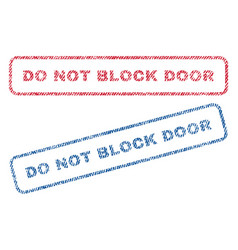 Do not block door textile stamps vector
