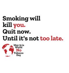 May 31 is world no tobacco day concept template vector