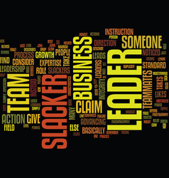 Are you a leader or a slacker text background vector
