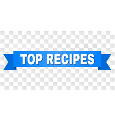 blue tape with top recipes caption vector image