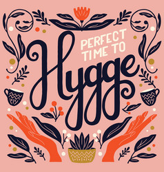 hygge concept colorful hand lettering vector image