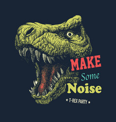 Make some noise slogan graphic vector
