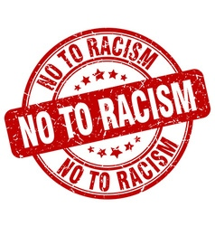 No to racism red grunge round vintage rubber stamp vector