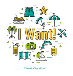 i want a vacation - round line concept vector image