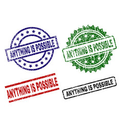 Grunge textured anything is possible stamp seals vector