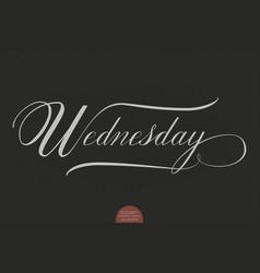 Hand drawn lettering wednesday elegant modern vector