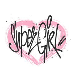 super girl typography for print t shirt vector image