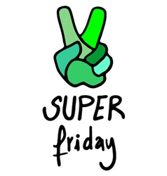 super friday message vector image vector image