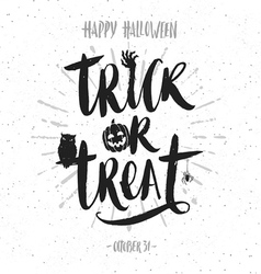 Trick or treat hand drawn calligraphy vector image