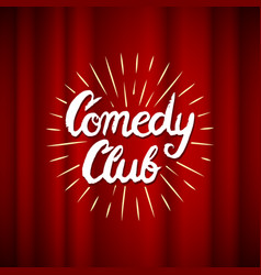 Lettering comedy club calligraphic text vector