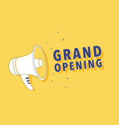 megaphone with grand opening speech bubble vector image