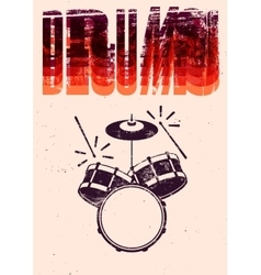 Typographical drums vintage style poster vector