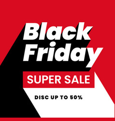 Black friday super sale discount up to 50 modern vector