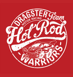 cute hot rod car motor racing team vector image