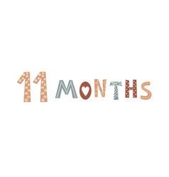 Eleven month baby lettering in scandinavian vector