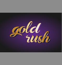 Gold rush gold golden text postcard banner logo vector
