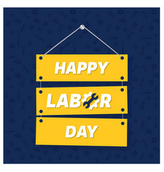 Happy labor day on blue patterened background vector