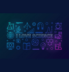 I love science colored horizontal vector