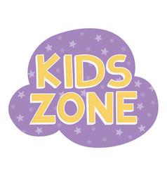 kids zone lettering purple stars background vector image