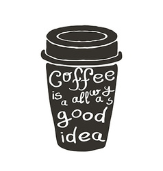 Hand Drawn Coffee Cup with Text vector image vector image