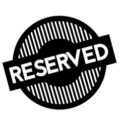 Reserved typographic stamp vector